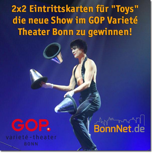 """2x2 Eintrittskarten für die neue Show """"Toys"""" im GOP Varieté Theater Bonn zu gewinnen!"""