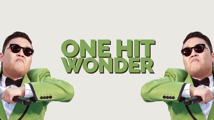 One Hit Wonders!